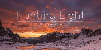 Hunting Light - A Timelapse Journey