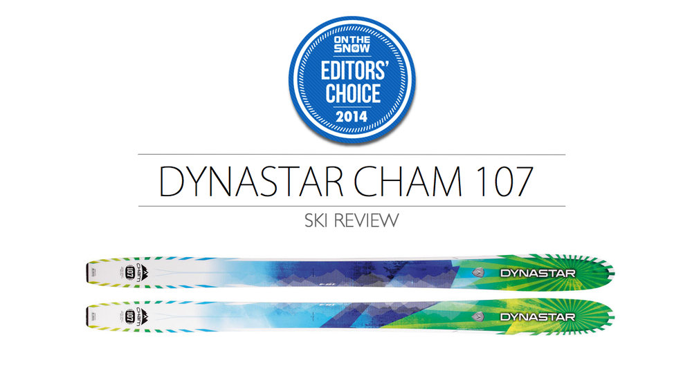 2014 Men's Powder Editors' Choice Ski: Dynastar Cham 107