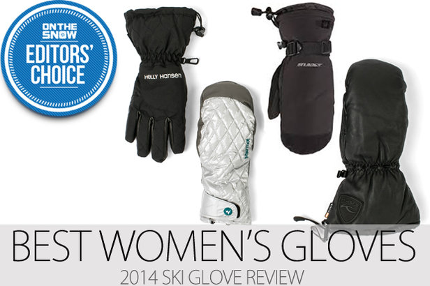 Women's Editors' Choice ski gloves and mittens for 2014. - ©Julia Vandenoever
