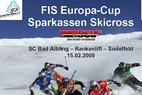FIS Europacup Ski Cross am Sudelfeld - ©Wolfgang Schmidt