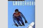 Lauberhorn  - Die Geschichte eines Mythos - ©Amazon