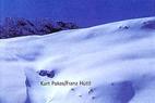 Skitouren in Tirol. Neue Tipps für Pulver und Firn. - ©*