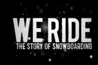 DOKUMENTAR: We Ride - Snowboardingens historie
