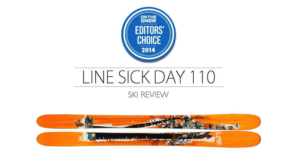 2014 Men Powder Editor Choice Ski: Line Sick Day 110