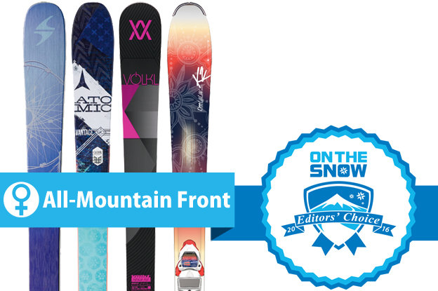 Women's All-Mountain Front Editors' Choice skis for 2015/2016