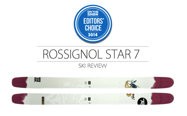 2014 Women Powder Editor Choice Ski: Rossignol Star 7