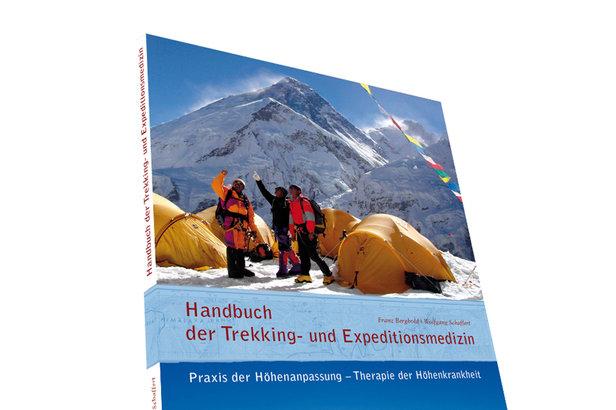 Handbuch der Trekking- und Expeditionsmedizin