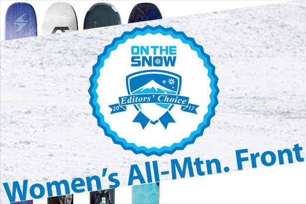 Women's 16/17 Editors' Choice All-Mountain Front skis.