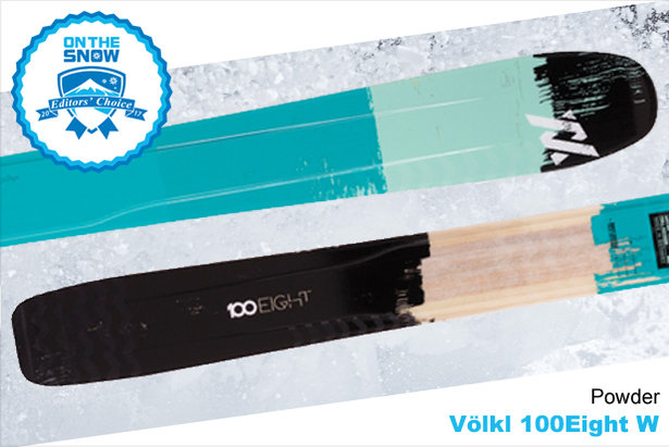 Volkl	100Eight W, women's 16/17 Powder Editors' Choice ski.  - © Volkl