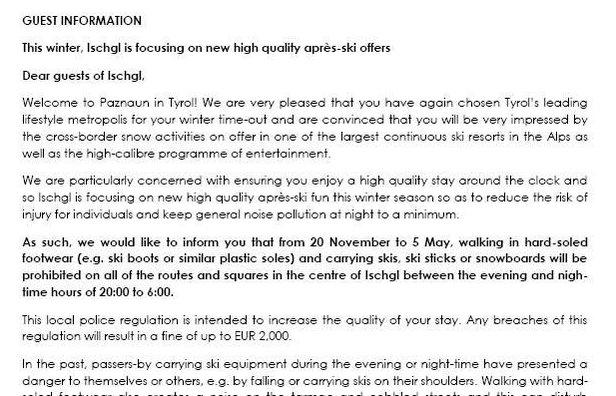 Ischgl - Informáciu o zákaze večernej a nočnej chôdze v lyžiarskych topánkach po území obce dostane každý návštevník, ktorý prichádza do Ischglu.