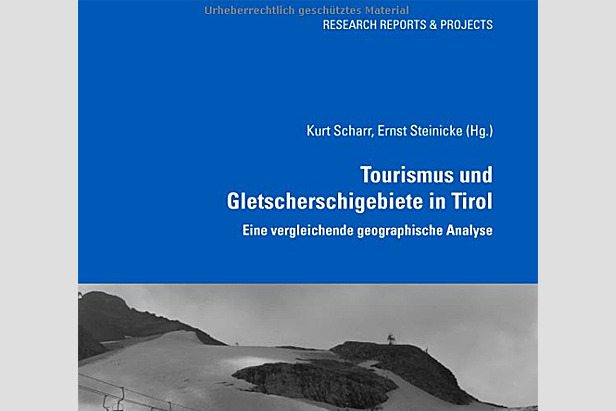 Tourismus und Gletscherschigebiete in Tirol: Eine vergleichende geographische Analyse- ©Amazon.de