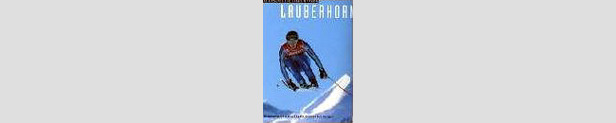 Lauberhorn  - Die Geschichte eines Mythos ©Amazon