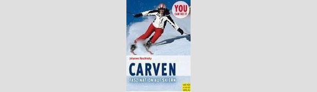 Carven - Faszination auf Skiern- ©Amazon